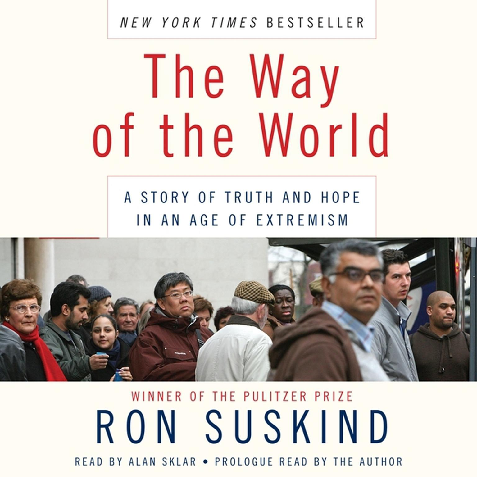 Printable The Way of the World: A Story of Truth and Hope in an Age of Extremism Audiobook Cover Art