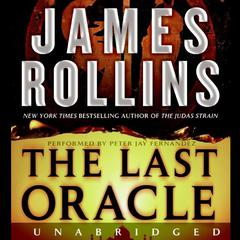 The Last Oracle: A Sigma Force Novel Audiobook, by James Rollins