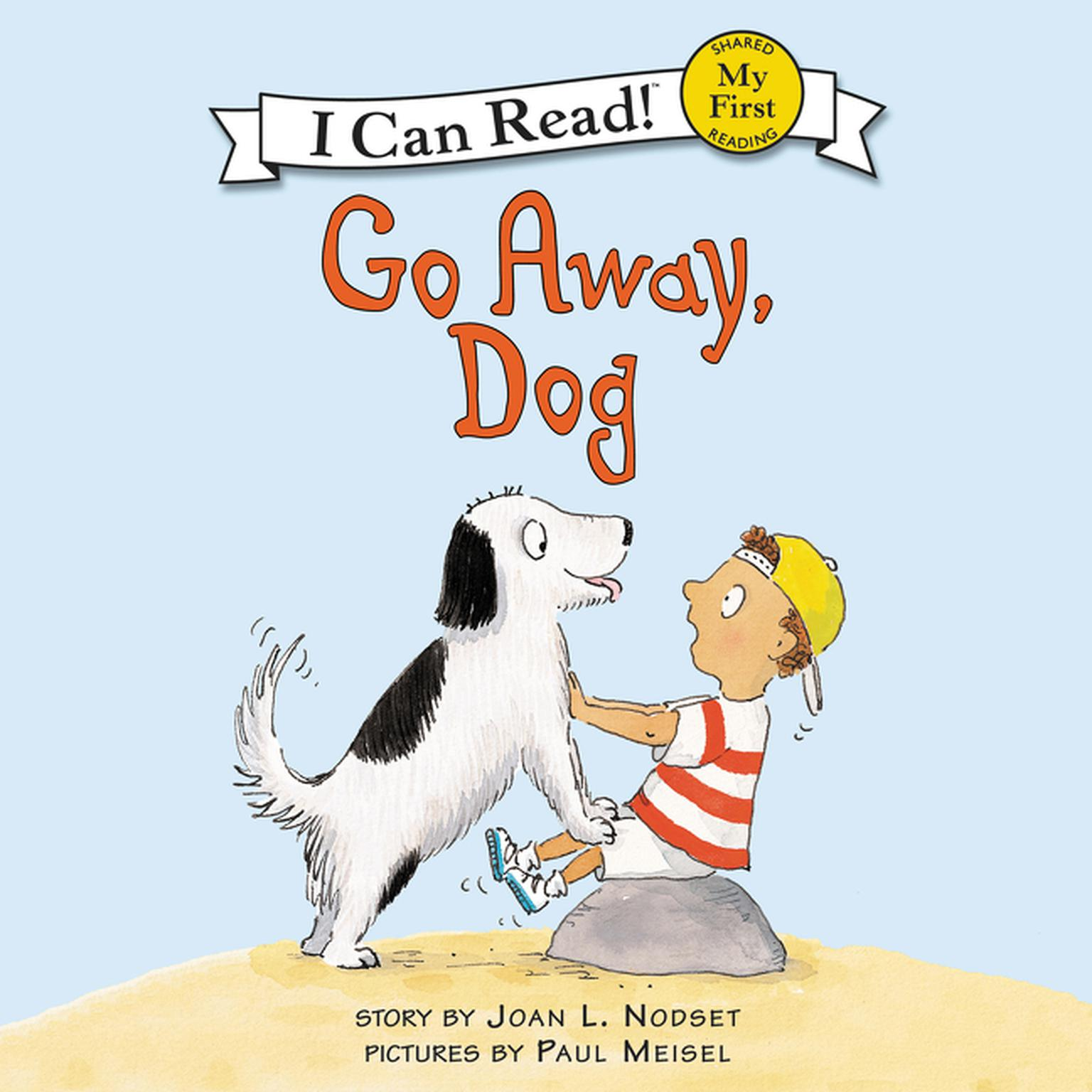 Printable Go Away, Dog Audiobook Cover Art