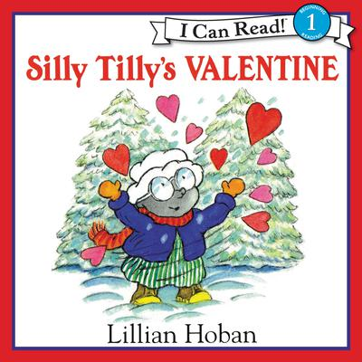 Silly Tillys Valentine Audiobook, by Lillian Hoban