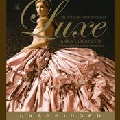 The Luxe Audiobook, by Anna Godbersen