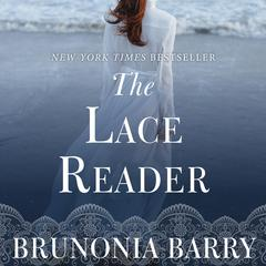 The Lace Reader Audiobook, by Brunonia Barry