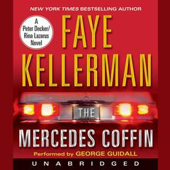 The Mercedes Coffin Audiobook, by Faye Kellerman