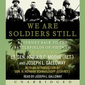 We Are Soldiers Still: A Journey Back to the Battlefields of Vietnam Audiobook, by Harold G. Moore
