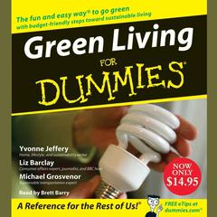 Green Living for Dummies Audiobook, by Yvonne Jeffery, Liz Barclay, Michael Grosvenor