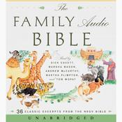 The Family Audio Bible Audiobook, by HarperAudio, Unknown