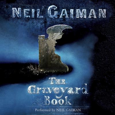 The Graveyard Book Audiobook, by Neil Gaiman