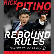 Rebound Rules: The Art of Success 2.0 Audiobook, by Rick Pitino