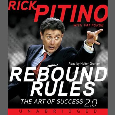 Rebound Rules: The Art of Success 2.0 Audiobook, by