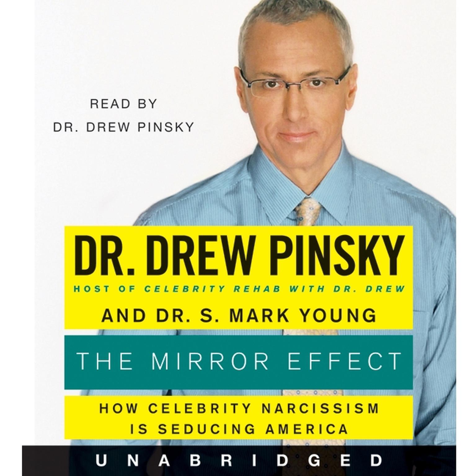 Printable The Mirror Effect: How Celebrity Narcissism Is Endangering Our Families--and How to Save Them Audiobook Cover Art