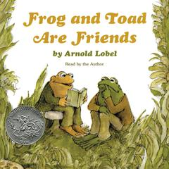 Frog and Toad Are Friends Audiobook, by Arnold Lobel