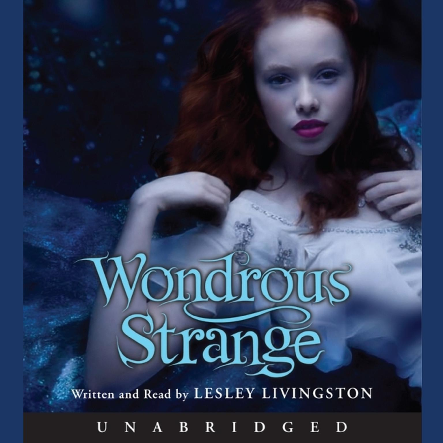 Printable Wondrous Strange Audiobook Cover Art
