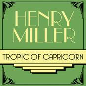 Tropic of Capricorn Audiobook, by Henry Miller
