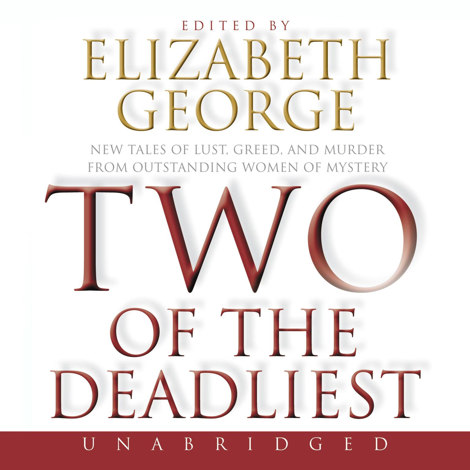 Printable Two of the Deadliest: New Tales of Lust, Greed, and Murder from Outstanding Women of Mystery Audiobook Cover Art
