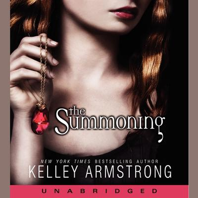 The Summoning Audiobook, by Kelley Armstrong