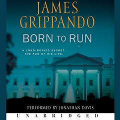 Born to Run Audiobook, by James Grippando