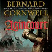 Agincourt: A Novel Audiobook, by Bernard Cornwell