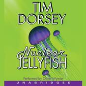 Nuclear Jellyfish Audiobook, by Tim Dorsey