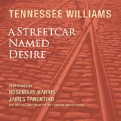 A Streetcar Named Desire Audiobook, by Tennessee Williams