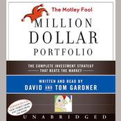 The Motley Fool Million Dollar Portfolio Audiobook, by David Gardner, Tom Gardner