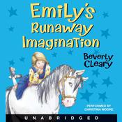 Emily's Runaway Imagination, by Beverly Cleary