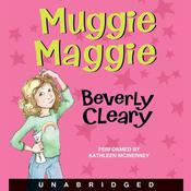 Muggie Maggie Audiobook, by Beverly Cleary