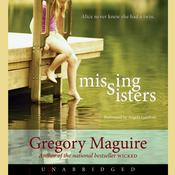 Missing Sisters, by Gregory Maguire