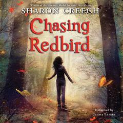 Chasing Redbird Audiobook, by Sharon Creech