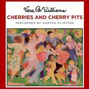 Cherries and Cherry Pits, by Vera B. Williams