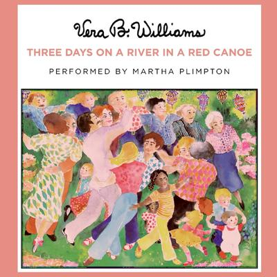 Three Days on a River in a Red Canoe Audiobook, by Vera B. Williams