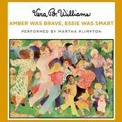 Amber Was Brave, Essie Was Smart, by Vera B. Williams