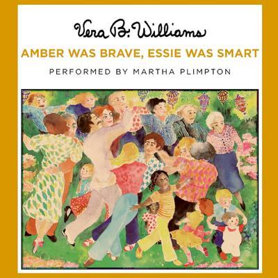 Amber Was Brave, Essie Was Smart Audiobook, by Vera B. Williams