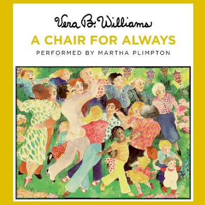 A Chair For Always Audiobook, by Vera B. Williams