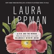 ARM and the Woman Audiobook, by Laura Lippman