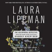 The Accidental Detective Audiobook, by Laura Lippman