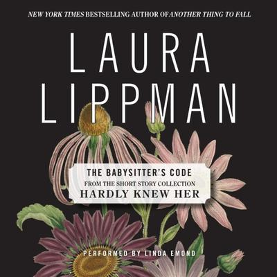 The Babysitters Code Audiobook, by Laura Lippman
