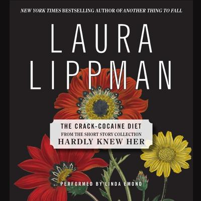 The Crack Cocaine Diet Audiobook, by Laura Lippman