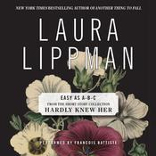 Easy as A-B-C Audiobook, by Laura Lippman