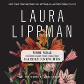 Femme Fatale, by Laura Lippman
