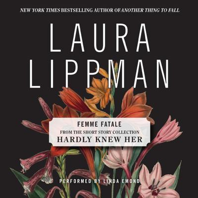 Femme Fatale Audiobook, by Laura Lippman
