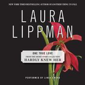 One True Love Audiobook, by Laura Lippman