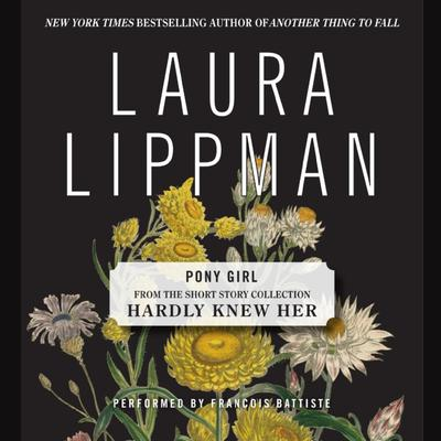 Pony Girl Audiobook, by Laura Lippman