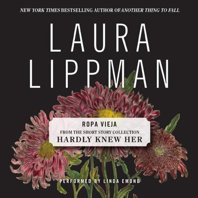Ropa Vieja Audiobook, by Laura Lippman