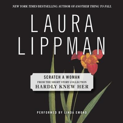 Scratch a Woman Audiobook, by Laura Lippman