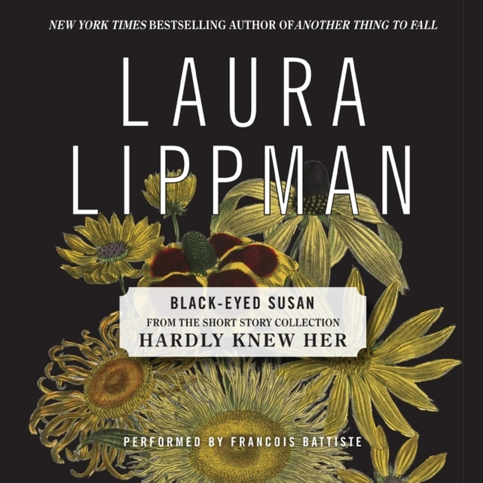 Printable Black-Eyed Susan: From the Short Story Collection Hardly Knew Her Audiobook Cover Art