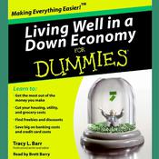 Living Well in a Down Economy for Dummies, by Tracy Barr