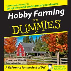 Hobby Farming for Dummies Audiobook, by Theresa Husarik