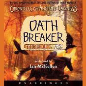 Chronicles of Ancient Darkness #5: Oath Breaker Audiobook, by Michelle Paver