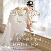 What I Did for Love, by Susan Elizabeth Phillips