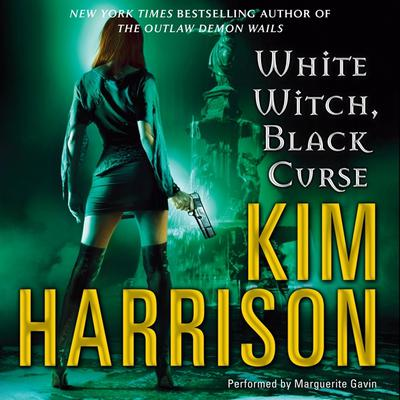 White Witch, Black Curse Audiobook, by Kim Harrison